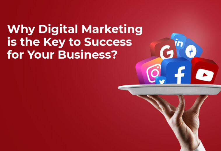 Why digital marketing is important to your business